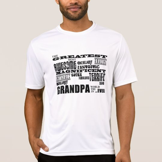 Fun Gifts for Grandfathers : Greatest Grandpa T-Shirt
