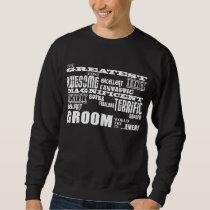 Fun Gifts for Grooms : Greatest Groom Sweatshirt