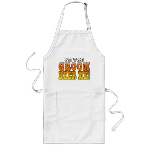 Fun Gifts for Grooms : I'm the Groom - Beer Me! Apron