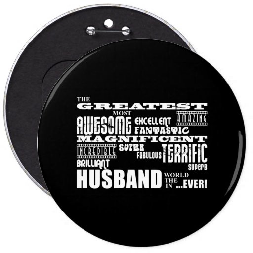 Fun Gifts for Husbands : Greatest Husband Buttons