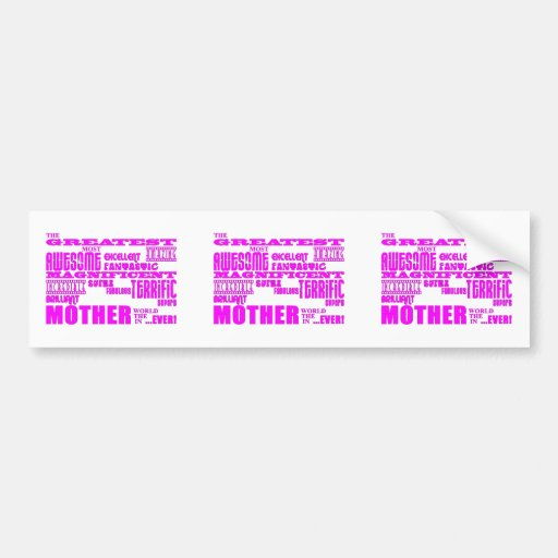 Fun Gifts for Moms : Greatest Mother Car Bumper Sticker