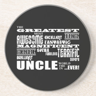 Fun Gifts for Uncles : Greatest Uncle Drink Coaster