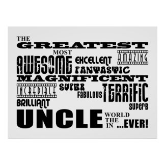 Fun Gifts for Uncles : Greatest Uncle Poster