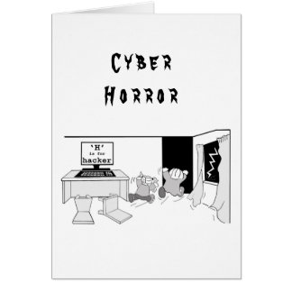 Fun 'H' is for Hacker 'Cyber Horror' Greeting Card