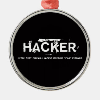 Fun hackers metal ornament