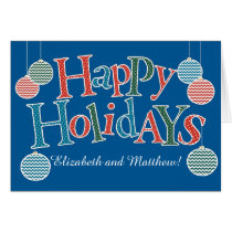 Fun Happy Holidays Custom Front, Colourful Baubles