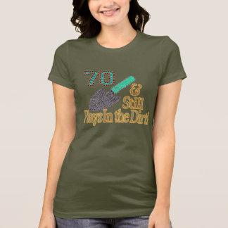 Fun Humor Gardening 70th Birthday Gift for HER HIM T-Shirt