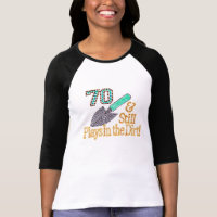 Fun Humor Gardening 70th Birthday Gift for HER HIM T-Shirt