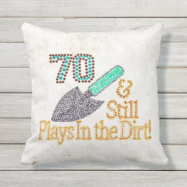 Fun Humor Gardening 70th Birthday Gift for HER HIM Throw Pillow
