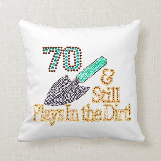 Fun Humor Gardening 70th Birthday Gift For HER HIM Throw Pillow