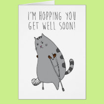 Fun Humor Get Well Feel Better Broken Bone Card