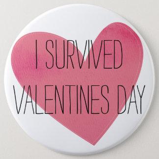 Fun I Survived Valentines Day Pinback Button