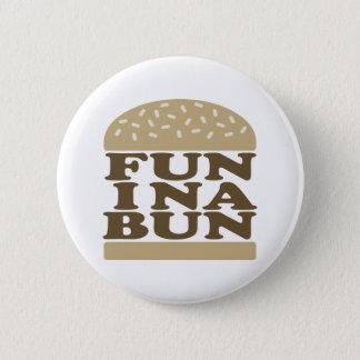 Fun in a Bun Button