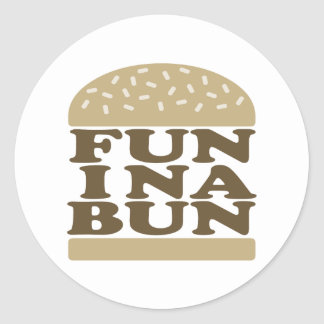 Fun in a Bun Classic Round Sticker