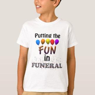 Fun In Funeral Light T-Shirt