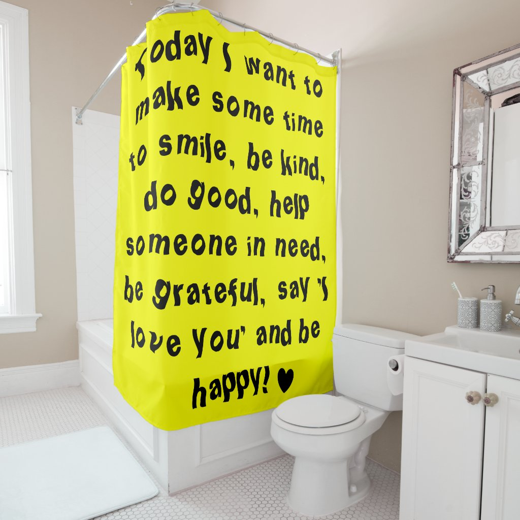 Inspirational Quote Design Shower Curtain
