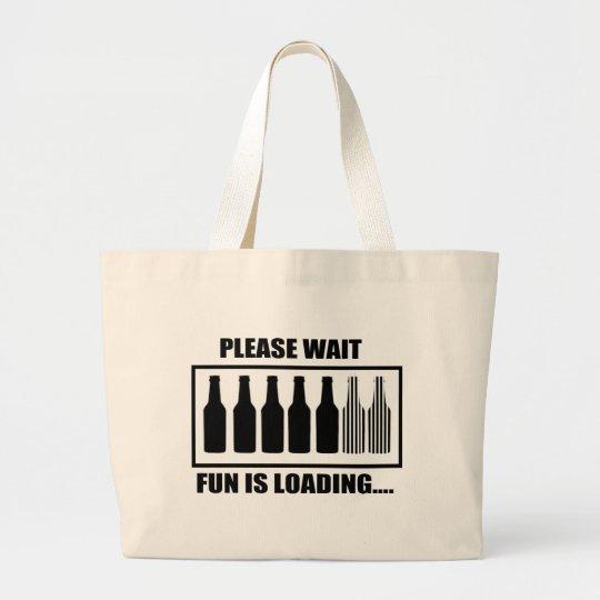 Fun IS Loading Large Tote Bag