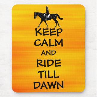 Fun Keep Calm & Ride Till Dawn Horse Mouse Pad