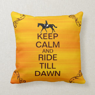 Fun Keep Calm & Ride Till Dawn Horse Throw Pillow