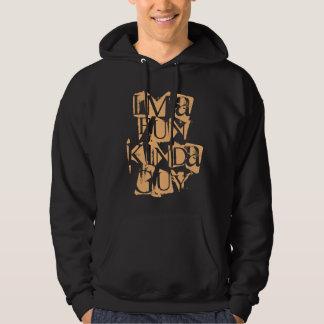 Fun kinda guy hoodie