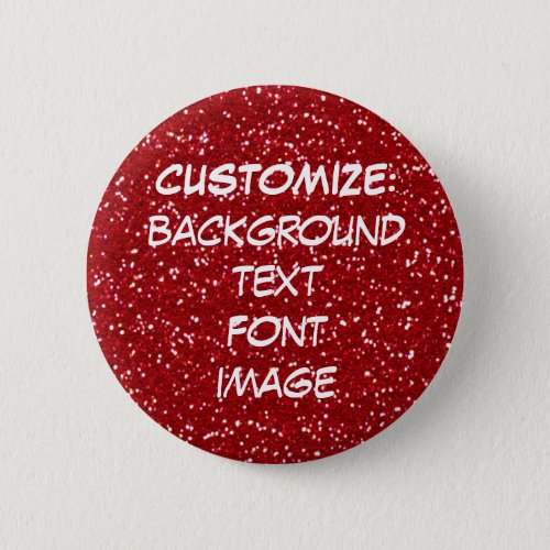 FUN MAKE YOUR OWN RED faux GLITTER PIN Button