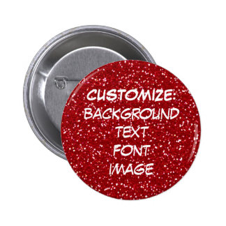 FUN! MAKE YOUR OWN RED GLITTER PIN! 2 INCH ROUND BUTTON