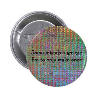 fun mistakes pinback button