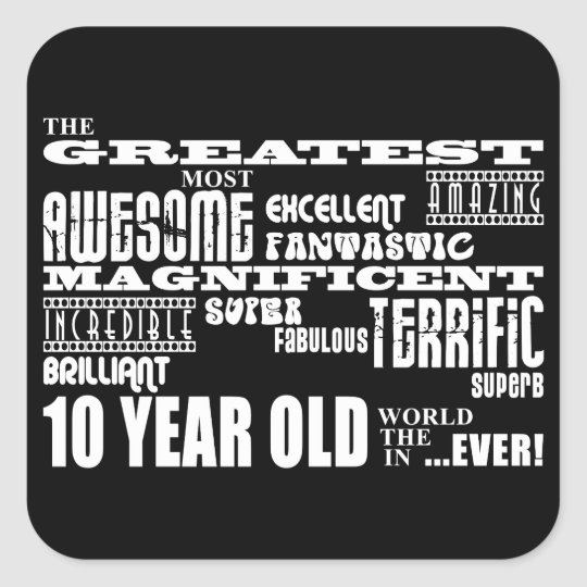 Fun Modern 10 Birthday Party Greatest Ten Year Old Square Sticker
