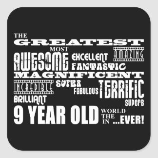 Fun Modern 9 Birthday Party Greatest Nine Year Old Square Sticker