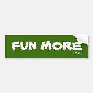FUN MORE Bumper Sticker