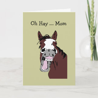 Fun Mother's Day MOM Great Day to Horse Around Card