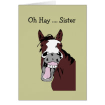 Fun Mother's Day Sister Great Day to Horse Around Card