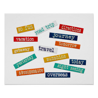 Fun Motivational Vacation Travel Words Poster