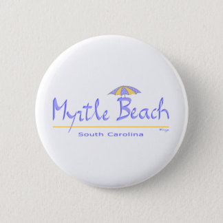 Fun Myrtle Beach, SC Button