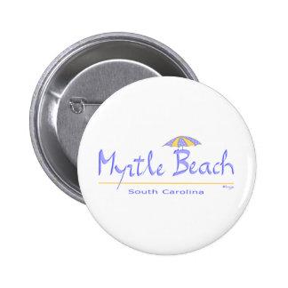 Fun Myrtle Beach, SC 2 Inch Round Button