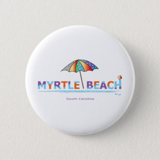 Fun Myrtle Beach, SC Pinback Button