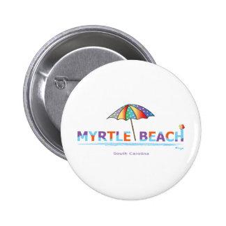 Fun Myrtle Beach, SC Pinback Button