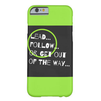 Fun Neon Green Graphic Sarcasm Quote Typography Barely There iPhone 6 Case