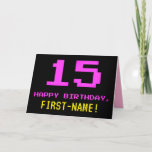 [ Thumbnail: Fun, Nerdy, Geeky, Pink, 8-Bit Style 15th Birthday Card ]