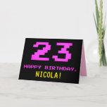 [ Thumbnail: Fun, Nerdy, Geeky, Pink, 8-Bit Style 23rd Birthday Card ]