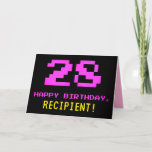 [ Thumbnail: Fun, Nerdy, Geeky, Pink, 8-Bit Style 28th Birthday Card ]