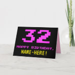 [ Thumbnail: Fun, Nerdy, Geeky, Pink, 8-Bit Style 32nd Birthday Card ]