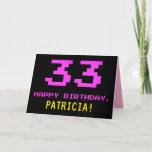 [ Thumbnail: Fun, Nerdy, Geeky, Pink, 8-Bit Style 33rd Birthday Card ]
