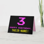 [ Thumbnail: Fun, Nerdy, Geeky, Pink, 8-Bit Style 3rd Birthday Card ]