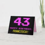 [ Thumbnail: Fun, Nerdy, Geeky, Pink, 8-Bit Style 43rd Birthday Card ]