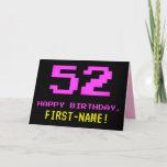 [ Thumbnail: Fun, Nerdy, Geeky, Pink, 8-Bit Style 52nd Birthday Card ]