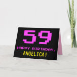 [ Thumbnail: Fun, Nerdy, Geeky, Pink, 8-Bit Style 59th Birthday Card ]