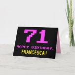 [ Thumbnail: Fun, Nerdy, Geeky, Pink, 8-Bit Style 71st Birthday Card ]