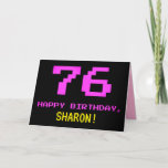 [ Thumbnail: Fun, Nerdy, Geeky, Pink, 8-Bit Style 76th Birthday Card ]