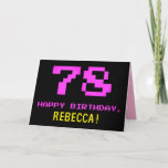 [ Thumbnail: Fun, Nerdy, Geeky, Pink, 8-Bit Style 78th Birthday Card ]